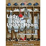 Lady in the Locker Room