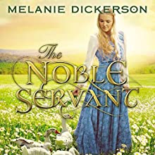 The Noble Servant Audiobook by Melanie Dickerson Narrated by Jude Mason