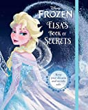 Disney's Frozen: Elsa's Book Of Secrets (Disney Book of Secrets)