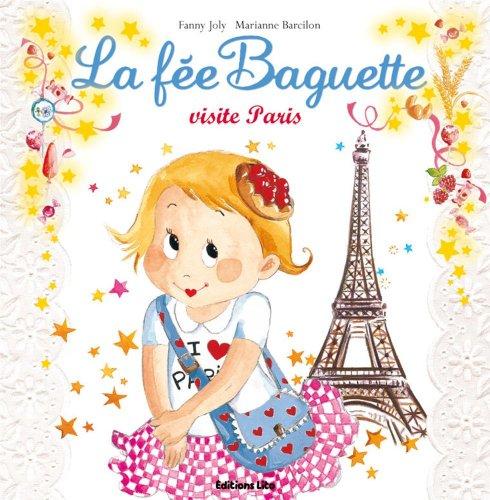 La fée Baguette (17) : La fée Baguette visite Paris