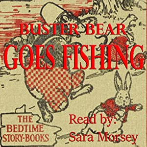 Buster Bear Goes Fishing Audiobook