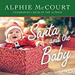 Santa and the Baby | Alphie McCourt