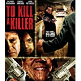 To Kill A Killer ~ Jorge Reynoso