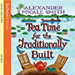 Tea Time for the Traditionally Built: No. 1 Ladies' Detective Agency (       ABRIDGED) by Alexander McCall Smith Narrated by Adjoa Andoh