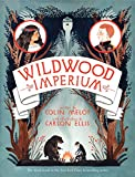 Wildwood Imperium (Wildwood Chronicles, Band 3)