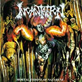 Incantation Mortal Throne Of Nazarene
