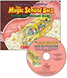 Joanna Cole The Magic School Bus: Inside the Human Body [With Paperback Book]