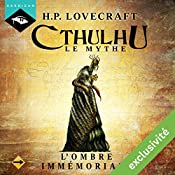 L'Ombre immémoriale (Cthulhu - Le mythe 14) | Howard Phillips Lovecraft