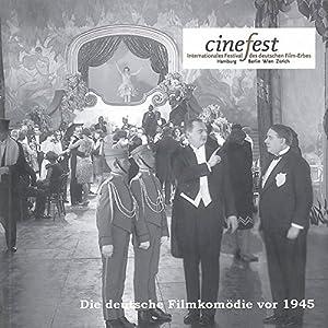 Die deutsche Filmkomödie vor 1945. Kaiserzeit, Weimarer Republik und Nationalsozialismus (Katalogbu