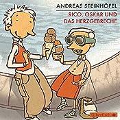 Rico, Oskar und das Herzgebreche | Andreas Steinhöfel