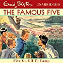 Five Go Off to Camp: Famous Five, Book 7 (       UNABRIDGED) by Enid Blyton Narrated by Jan Francis