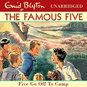 Five Go Off to Camp: Famous Five, Book 7 | [Enid Blyton]