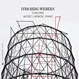 Ives; Berg; Webern: Piano Works