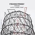 Lubimov, alexei - Ives Berg Webern: Piano Works [Audio CD]<br>$711.00
