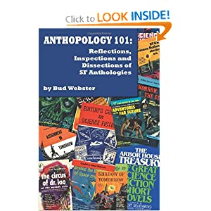 Anthopology 101: Reflections, Inspections and Dissections of SF Anthologies by