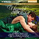 Unraveled by the Rebel: Secrets in Silk, Book 2 (       UNABRIDGED) by Michelle Willingham Narrated by Sue Pitkin