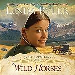 Wild Horses   Linda Byler