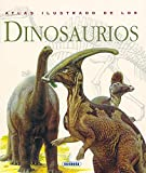 Atlas ilustrado de los dinosaurios / Illustrated Atlas of Dinosaurs (Spanish Edition) (8430538925) by Norman, David