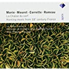 La Chasse Du Cerf [18th-Century Hunting Music]  -  Apex