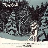 Blankets: Recordings For The Illustrated Novel