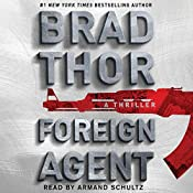 Foreign Agent: Scot Harvath, Book 15 | Brad Thor