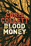 Chris Collett Blood Money: Number 4 in series (D.I. Tom Mariner)