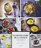 Le Grand livre de la cuisine Fait Maison...