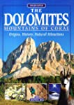 The Dolomites, Mountains of Coral, Or...