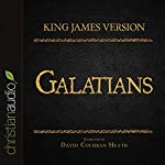 Holy Bible in Audio - King James Version: Galatians |  King James Version