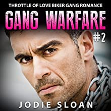 Gang Warfare #2: Throttle of Love Biker Gang Romance (       UNABRIDGED) by Jodie Sloan Narrated by Charm