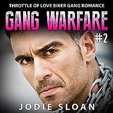 Gang Warfare #2: Throttle of Love Biker Gang Romance (       UNABRIDGED) by Jodie Sloan Narrated by Charm