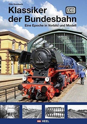 Klassiker-der-Bundesbahn-Eine-Epoche-in-Vorbild-und-Modell