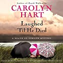 Laughed 'Til He Died: A Death on Demand Mystery Audiobook by Carolyn Hart Narrated by Kate Reading