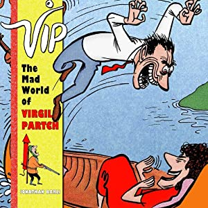 Fantagraphics udgiver VIP: The Mad World of Virgil Partch i juli 2013