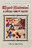 img - for Wizard Academies - A Special Kind of Talent book / textbook / text book