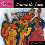 Smooth Grooves: Smooth Jazz Vol. 2