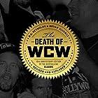 The Death of WCW Hörbuch von R.D. Reynolds, Bryan Alvarez Gesprochen von: Bryan Alvarez