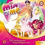 Die verborgene Regenbogeninsel (Mia and Me 21)