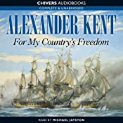 For My Country's Freedom | Alexander Kent