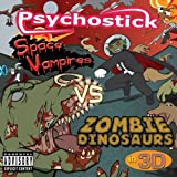 Space Vampires Vs. Zombie Dinosaurs in 3-D by Psychostick (2011) Audio CD