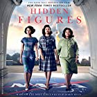 Hidden Figures: The American Dream and the Untold Story of the Black Women Mathematicians Who Helped Win the Space Race Hörbuch von Margot Lee Shetterly Gesprochen von: Robin Miles