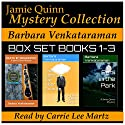 Jamie Quinn Mystery Collection: Box Set Books 1-3 (       UNABRIDGED) by Barbara Venkataraman Narrated by Carrie Lee Martz