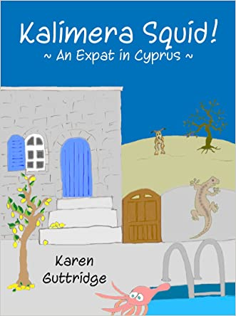 Kalimera Squid!: An Expat in Cyprus