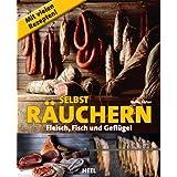 """Selbst r�uchern: Fleisch, Fisch und Gefl�gelvon """"Maria Sartor"""""""
