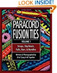 Paracord Fusion Ties - Volume 1: Stra...