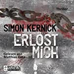 Erlöst mich (Dennis Milne 3) | Simon Kernick