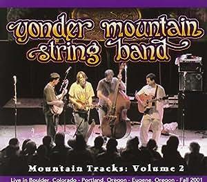 Yonder Mountain String Band Mountain Tracks Volume 2