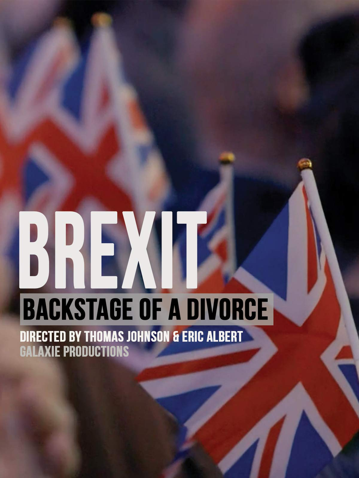 Watch Brexit: The Backstage of a Divorce on Amazon Prime Instant Video UK