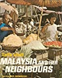 Let's Visit Malaysia and her Neighbours