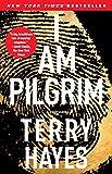 I Am Pilgrim: A Thriller